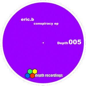 Eric-B – Conspiracy EP