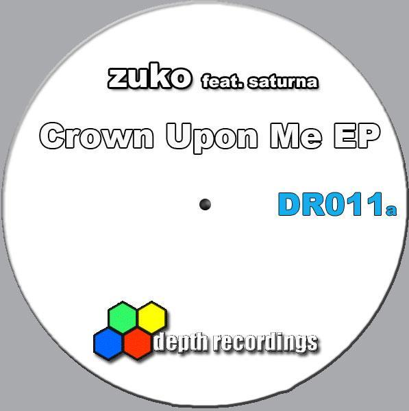 Zuko – Crown Upon Me EP